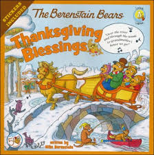 the berenstain bears thanksgiving blessings mike berenstain