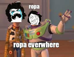 Memes Memes Everywhere Toy Story Meme Meme Generator - meme maker todas las chicas iguales