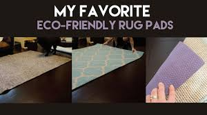 ashley u0027s green life my favorite eco friendly rug pads