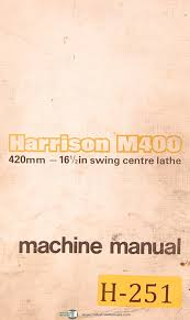 harrison m400 420mm centre lathe operations parts u0026 electrical