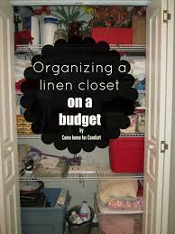organizing a linen closet on a budget u2013 come home for comfort