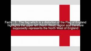 The England Flag Proposed Flag Of North West England Top 5 Facts Youtube