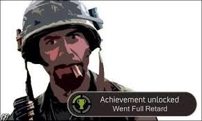 Full Retard Meme - achievement unlocked went full retard memes