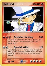 kid cards pokémon kaito kid 6 6 tools for stealing my card