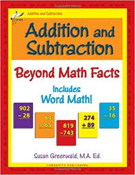 math facts addition and subtraction beyond math facts susan r greenwald