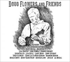 Flowers And Friends - doug flowers and friends bluegrass today