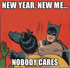 New Year New Me Meme - new year new me 2016 meme