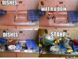 Dishes Meme - dishes stahp by ducani meme center