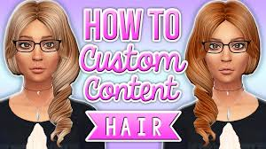custom hair for sims 4 the sims 4 how to make custom content hair recolors youtube