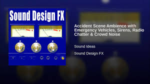 accident scene ambience with emergency vehicles sirens radio