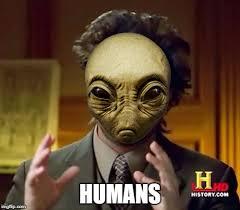 Humans Meme - ancient humans imgflip