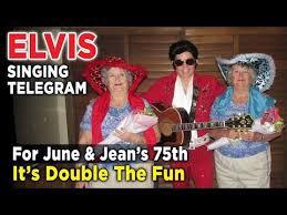 singing telegram birthday june and jean s 75th birthday with elvis singing telegram