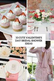 couples wedding shower ideas 33 s day bridal shower ideas weddingomania