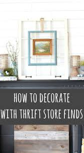 how to decorate with thrift store finds an easy spring mantel