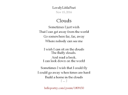 clouds by lovelylittlepoet hello poetry