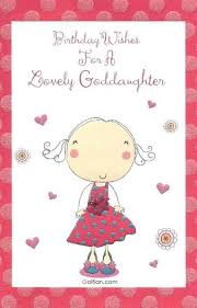 Sweet Birthday Cards 55 Beautiful Birthday Wishes For Goddaughter Best Birthday