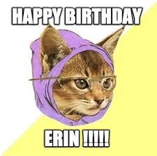 Erin Meme - meme creator happy birthday erin meme generator at