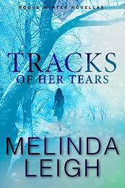 tracks of tears kindle in motion rogue winter novella book