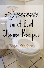how to make natural bathroom cleaner 4 homemade toilet bowl cleaner recipes all natural simple life mom