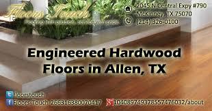 engineered hardwood floors allen tx floors touch