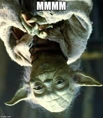 Meme Generator Yoda - star wars yoda meme imgflip