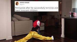 Stephen King Meme - pennywise from it has become a hilarious meme thanks to the