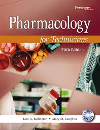 pharmacology for technicians fifth edition paradigm education