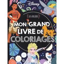 DISNEY CLASSIQUES  Les Ateliers Disney  Mon grand livre de