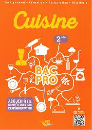 bac professionnel cuisine seconde bac pro cuisine cuisine bac pro 1ère terminale édition