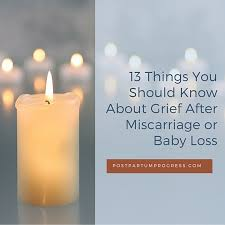grieving the loss of a child 13 things to about grief after miscarriage or loss