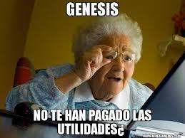 imagenes de utilidades memes genesis no te han pagado las utilidades abuela en internet