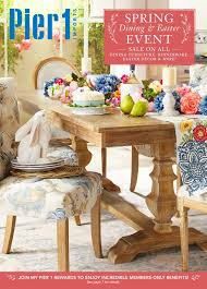 Pier 1 Ciudad by Pier1 Import Weekly Flyer Monthly Book Spring Dining U0026 Easter