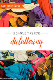 3 tips for decluttering the house lasso the moon