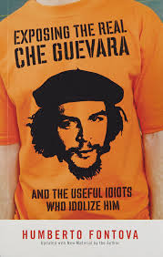 che guevara t shirt exposing the real che guevara and the useful idiots who idolize