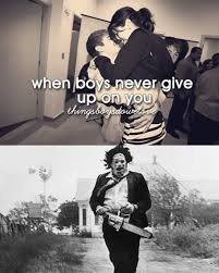 When Boys Meme - when boys never give up on you x post r horror horrormemes