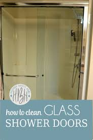 How Do I Clean Glass Shower Doors 3 Ways To Clean Glass Shower Doors Harbour Home