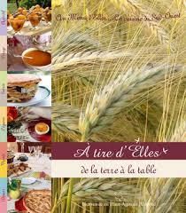 livre de cuisine gastronomique livre de recette cuisine a tire d elles de la terre à la table