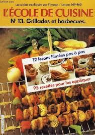 cours de cuisine 95 livre l école de cuisine 12 leçons ées et 95 recettes pour les