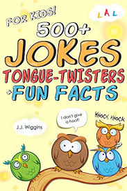 500 jokes tongue twisters facts for