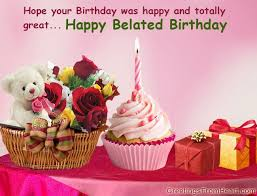 the 25 best belated happy birthday wishes ideas on