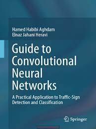 guide to convolutional neural networks a practical application to