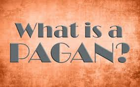 what is a pagan is the term pagan or paganism used in the bible