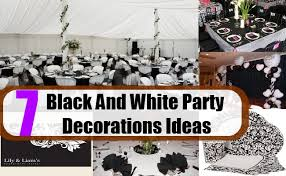 Black And White Party Decorations Ideas How to Decorate in Black