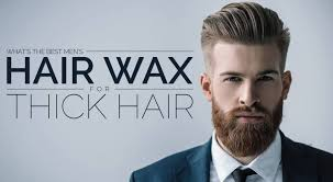 hair for thick hair what s the best men s hair wax for thick hair