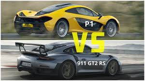 porsche mclaren p1 2018 mclaren p1 vs porsche 911 gt2 rs youtube