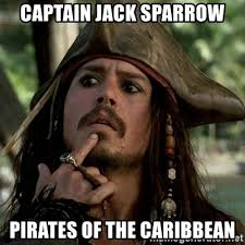 Pirate Meme Generator - captain jack sparrow pirates of the caribbean capt jack sparrow