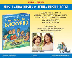 Our Big Backyard by Laura Bush And Jenna Bush Hager Event