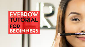 How To Do Eyebrow How To Do Your Eyebrows For Beginners Youtube