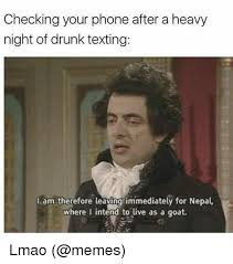Drunken Memes - 25 best memes about drunk texting and memes drunk texting