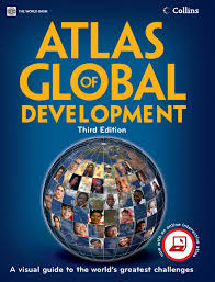 atlas of global development third edition by world bank